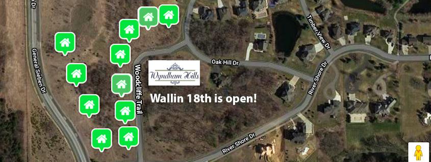 Wallin 18th Is Now Open